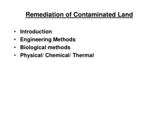 Remediation of Contaminated Land