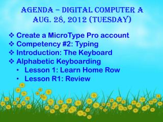 AGENDA – DIGITAL COMPUTER A AUG. 28, 2012 (TUESDAY)