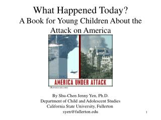 What Happened Today? A Book for Young Children About the Attack on America