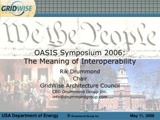 OASIS Symposium 2006:                      The Meaning of Interoperability