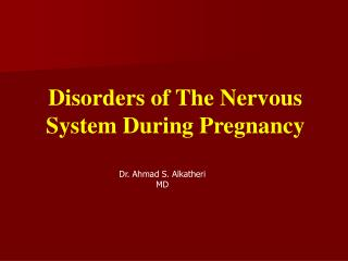 Disorders of The Nervous System During Pregnancy