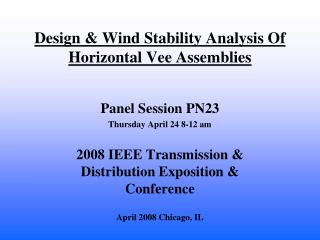 Design & Wind Stability Analysis Of Horizontal Vee Assemblies