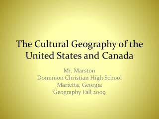 The Cultural Geography of the United States and Canada