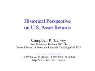 Historical Perspective  on U.S. Asset Returns