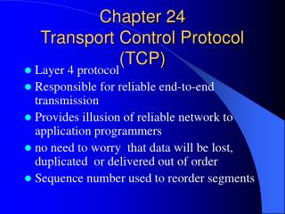 Chapter 24 Transport Control Protocol (TCP)