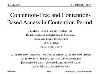 Contention-Free and Contention-Based Access in Contention Period