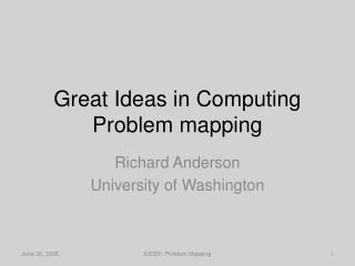 Great Ideas in Computing Problem mapping
