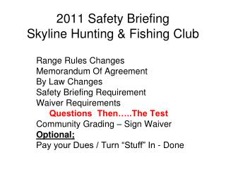 2011 Safety Briefing Skyline Hunting & Fishing Club