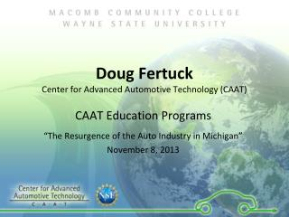 Doug Fertuck Center for Advanced Automotive Technology (CAAT)