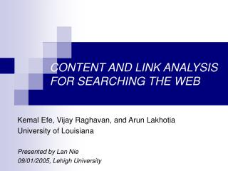 CONTENT AND LINK ANALYSIS FOR SEARCHING THE WEB