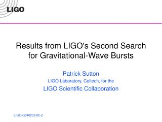 Results from LIGO's Second Search for Gravitational-Wave Bursts