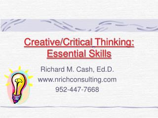Creative/Critical Thinking:  Essential Skills