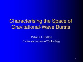 Characterising the Space of Gravitational-Wave Bursts