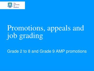 Promotions, appeals and job grading