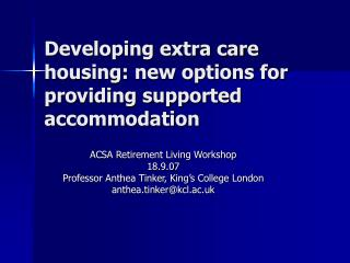 Developing extra care housing: new options for providing supported accommodation