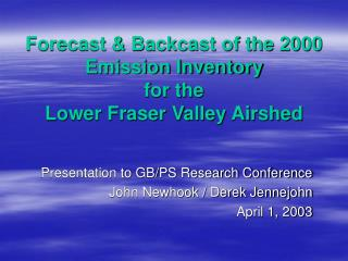 Forecast & Backcast of the 2000 Emission Inventory  for the Lower Fraser Valley Airshed