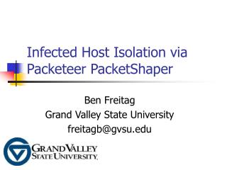 Infected Host Isolation via Packeteer PacketShaper