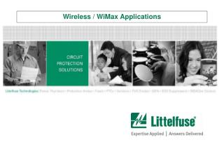 Wireless / WiMax Applications