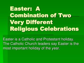 Easter:  A Combination of Two Very Different Religious Celebrations