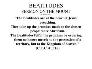 BEATITUDES SERMON ON THE MOUNT Matthew 5:3-12