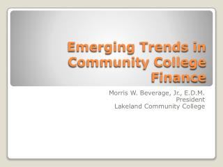 Emerging Trends in Community College Finance