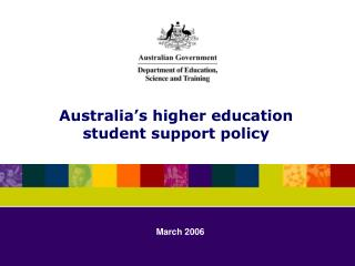 Australia's higher education  student support policy