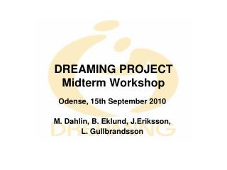 DREAMING PROJECT Midterm Workshop