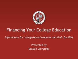 Financing Your College Education