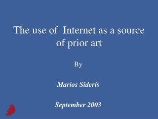 The use of  Internet as a source of prior art