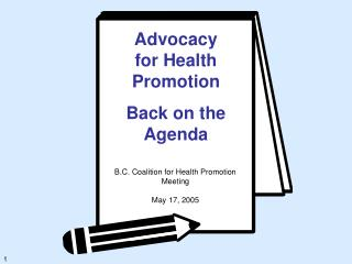 Advocacy for Health Promotion Back on the Agenda