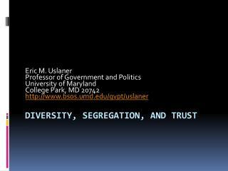 Diversity, Segregation, and Trust