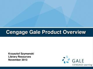 Cengage Gale Product Overview