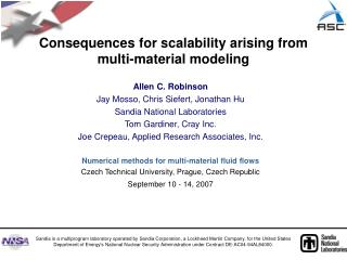 Consequences for scalability arising from multi-material modeling
