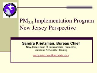 PM 2.5 Implementation Program New Jersey Perspective