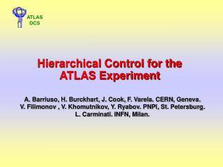 Hierarchical Control for the ATLAS Experiment