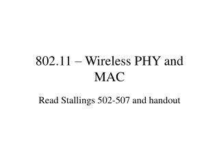 802.11 – Wireless PHY and MAC