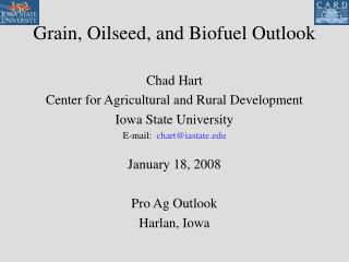 Grain, Oilseed, and Biofuel Outlook