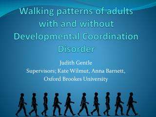 Walking patterns of adults with and without Developmental Coordination Disorder