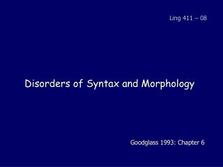 Disorders of Syntax and Morphology