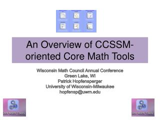 An Overview of CCSSM-oriented Core Math Tools