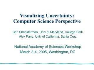 Visualizing Uncertainty: Computer Science Perspective