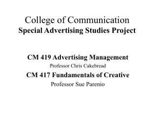 College of Communication Special Advertising Studies Project