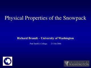 Physical Properties of the Snowpack