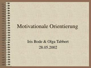 Motivationale Orientierung