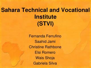 Sahara Technical and Vocational Institute  (STVI)