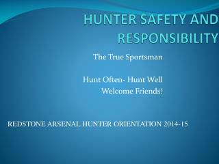 HUNTER SAFETY AND RESPONSIBILITY