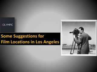 Some Suggestions for Film Locations in Los Angeles