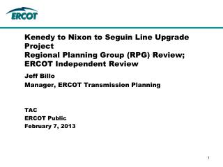 Jeff Billo Manager, ERCOT Transmission Planning