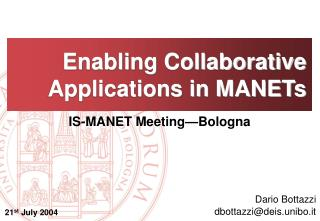 Enabling Collaborative Applications in MANETs