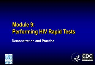 Module 9: Performing HIV Rapid Tests